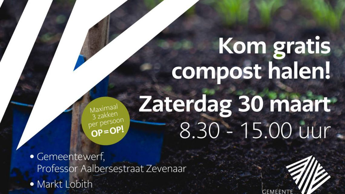 Gratis Compost halen in Zevenaar, Lobith en Giesbeek